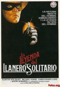 La leyenda del llanero solitario. (the leyend of lone ranger.)
